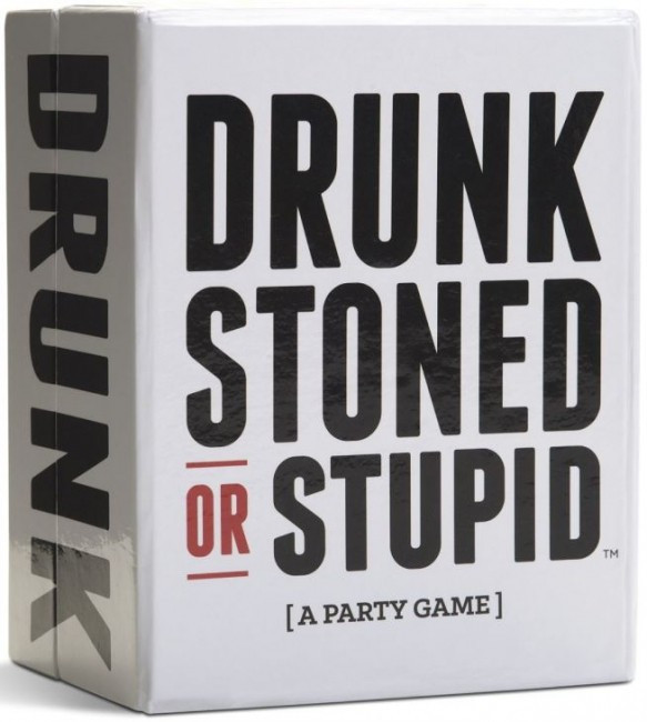 Image of   Drunk Stoned or Stupid
