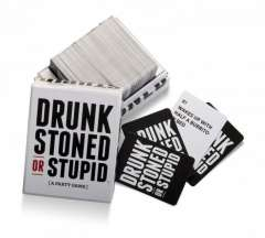 Drunk Stoned or Stupid (4)